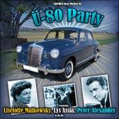 Ü - 80 Party von Various Artists