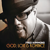 God, Love & Romance de Fred Hammond