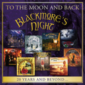 To the Moon and Back - 20 Years and Beyond by Blackmore's Night