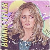 The Best Is yet to Come von Bonnie Tyler