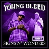 Signs N' Wonders (Chopped Not Slopped) (Chopped Not Slopped) by Young Bleed