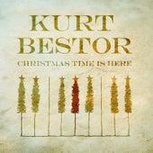 Christmas Time is Here by Kurt Bestor