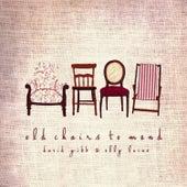 Old Chairs To Mend von David Gibb