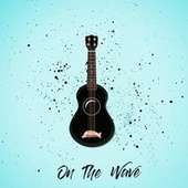 On The Wave by Hang Loose