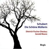 Schubert: Die Schöne Müllerin von Dietrich Fischer-Dieskau