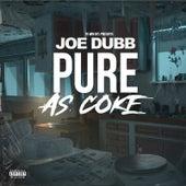 Pure as Coke von Joe Dubb