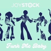Funk Me Baby by Joystock