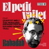 El Petit Vailet by Rabadàb