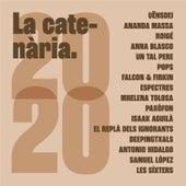 La Catenària 2020 by Varis Artistes