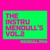 The Instrumendull's, Vol. 2 (Beat Pack, Royalty Free Instrumental Music for Hip Hop Artists, Movie Soundtracks, and Multimedia Developers) by Mendull Man