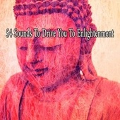 54 Sounds to Drive You to Enlightenment von Massage Tribe