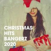 Christmas Hits Bangerz 2020 by Christmas Hits