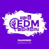 Diamonds von Hard EDM Workout