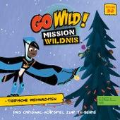 Folge 32: Tierische Weihnachten - Teil 1 und 2 (Das Original-Hörspiel zur TV-Serie) von Go Wild! - Mission Wildnis