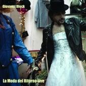 La moda del ritorno (Live) di Giovanni Block