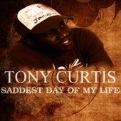 Saddest Day Of My Life von Tony Curtis