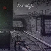 Red Light di Roy Milton, Arthur Crudup, Gary Lewis