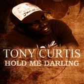 Hold Me Darling von Tony Curtis
