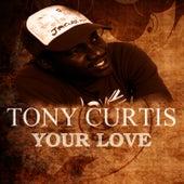 Your Love von Tony Curtis