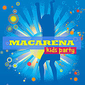 Macarena Kids Party by Macarena Kids Party