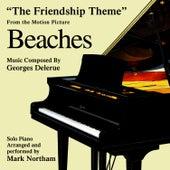Beaches: The Friendship Theme (Georges Delerue) by Mark Northam