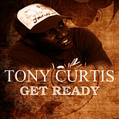 Get Ready by Tony Curtis