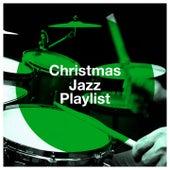 Christmas Jazz Playlist by Smooth Jazz Christmas Performers, Jazz Christmas, Instrumental Christmas Jazz