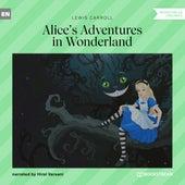 Alice's Adventures in Wonderland (Unabridged) de Lewis Carroll