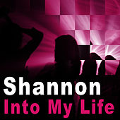 Into My Life - Single by Shannon