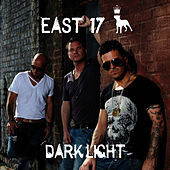 Dark Light von East 17