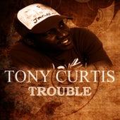Trouble von Tony Curtis