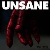 Wreck de Unsane