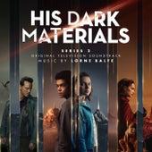 His Dark Materials Series 2 (Original Television Soundtrack) by Lorne Balfe