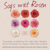 Sag's mit Rosen - Geschichten aus dem Rosengarten (ungekürzt) by Wilhelm Busch