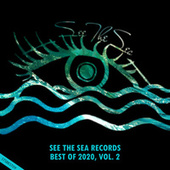 See The Sea Records: Best Of 2020, Vol. 2 von Various Artists