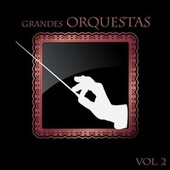 Grandes Orquestas, Vol. 2 de Francis Lai, Henry Mancini, Michel Legrand, Herb Alpert, Nelson Riddle, Chris Barber's Jazz Band, Percy Faith, Hugo Winterhalter, Shirley Ross, Arthur Lyman Band, Frank Chacksfield y Su Orquesta, Lawrence Welk, Orquesta Mantovani, David Rose, Les Baxter