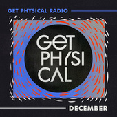 Get Physical Radio - December 2020 von Get Physical Radio