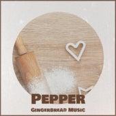 Pepper Gingerbread Music von Denny Chew