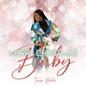 Merry Christmas Baby by Tonya Baker