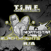T.I.M.E. (Truth I Master Equally) by Black Knights Of the Northstar