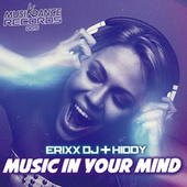 Music In Your Mind von Erixx Dj