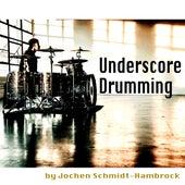 Underscore Drumming (Production Music) von Jochen Schmidt-Hambrock