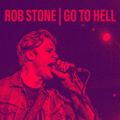 Go to Hell by Rob Stone