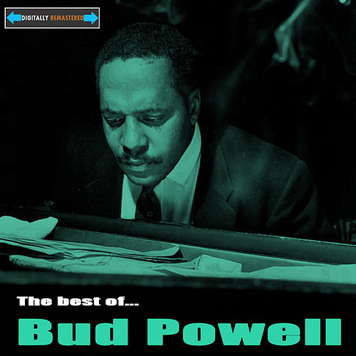 The Best of Bud Powell by Bud Powell