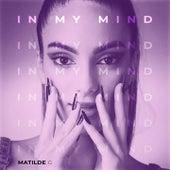 In My Mind by Matilde G