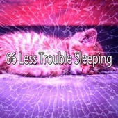 66 Less Trouble Sleeping de Lullaby Land