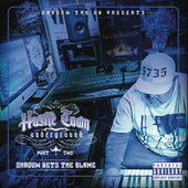 Hustletown Underground, Pt. 2 Shadow Gets the Blame by Shadow the OG
