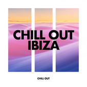Chill Out Ibiza by Chill Out