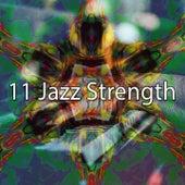 11 Jazz Strength by Bar Lounge