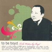 To Be Boyd fra Boyd Kosiyabong